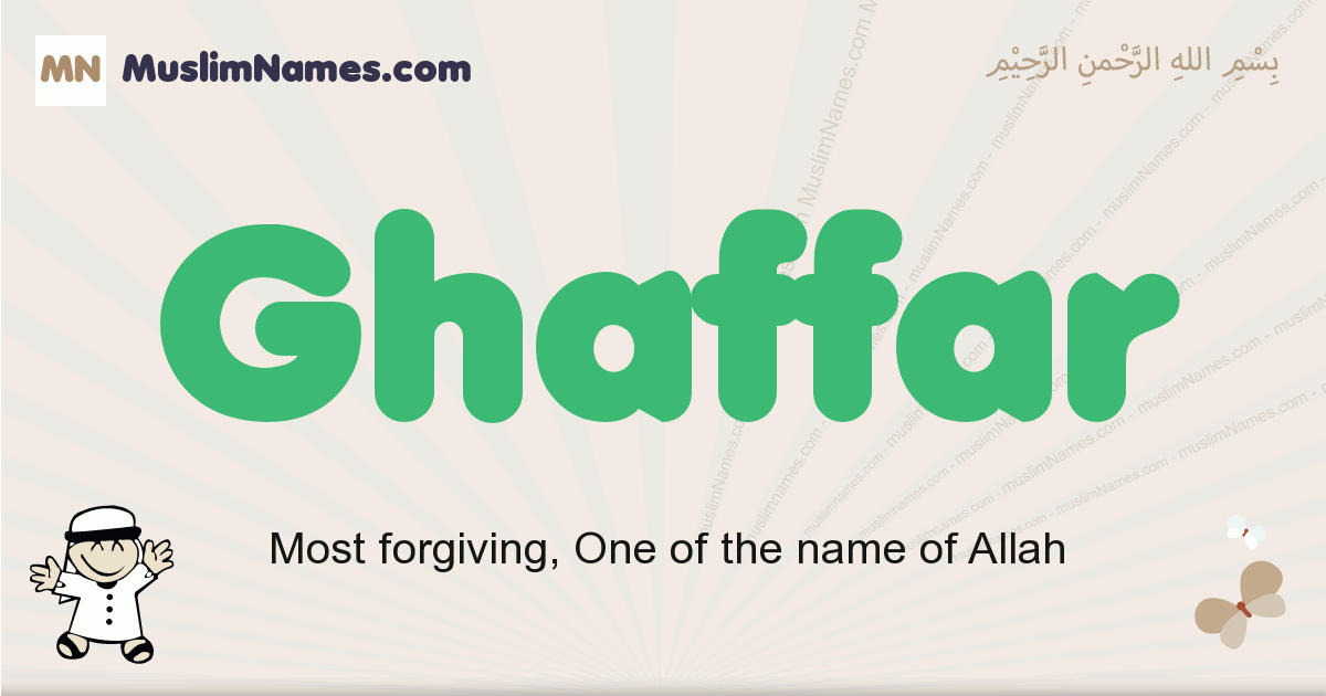 Ghaffar muslim boys name and meaning, islamic boys name Ghaffar