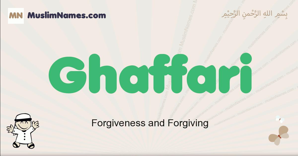 Ghaffari muslim boys name and meaning, islamic boys name Ghaffari