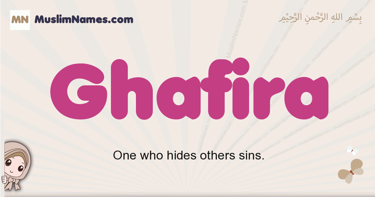ghafira muslim girls name and meaning, islamic girls name ghafira