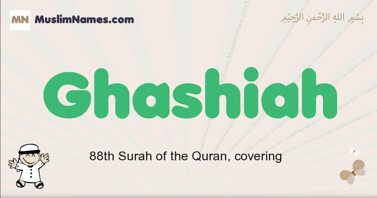 Ghashiah muslim boys name and meaning, islamic boys name Ghashiah