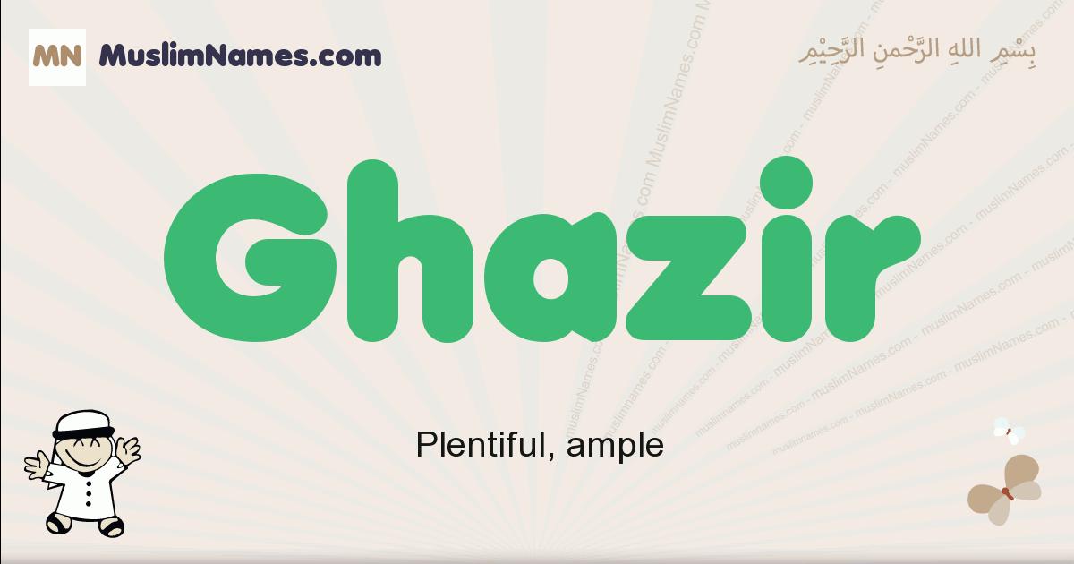 ghazir muslim boys name and meaning, islamic boys name ghazir