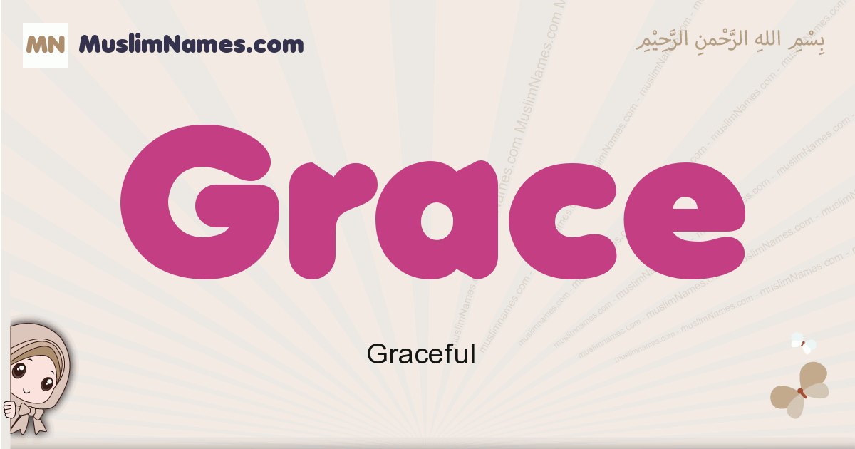 Grace muslim girls name and meaning, islamic girls name Grace