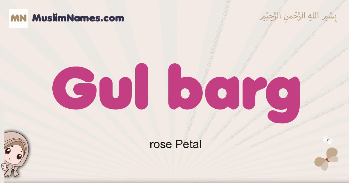 Gul Barg muslim girls name and meaning, islamic girls name Gul Barg
