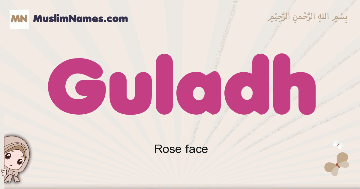 Guladh muslim girls name and meaning, islamic girls name Guladh