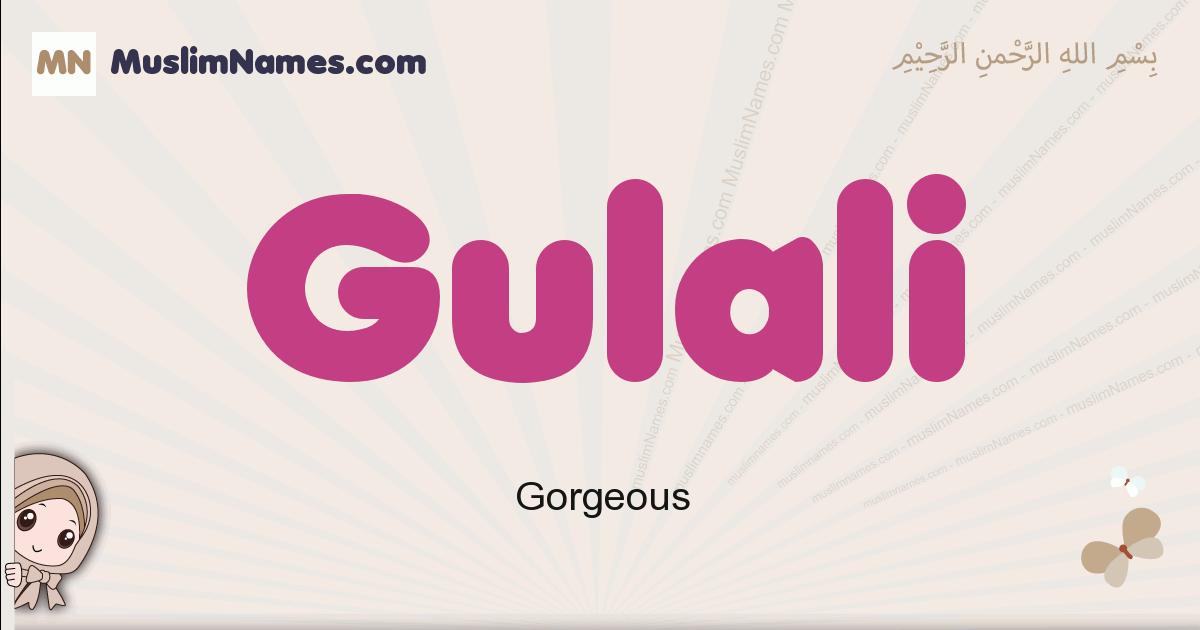 Gulali muslim girls name and meaning, islamic girls name Gulali