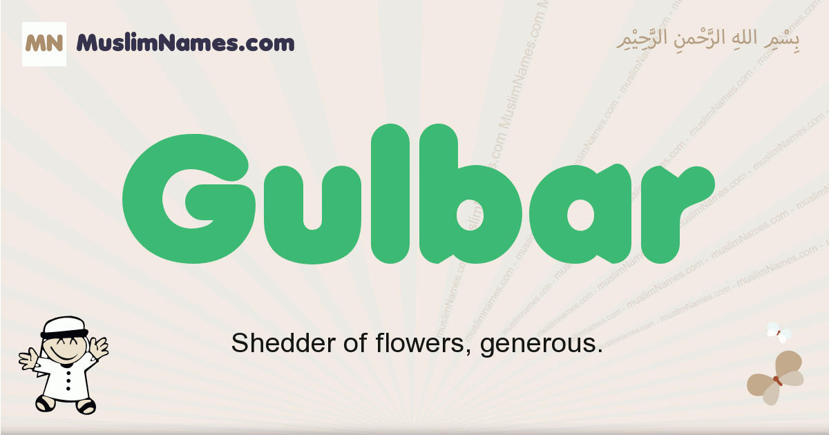 Gulbar muslim boys name and meaning, islamic boys name Gulbar
