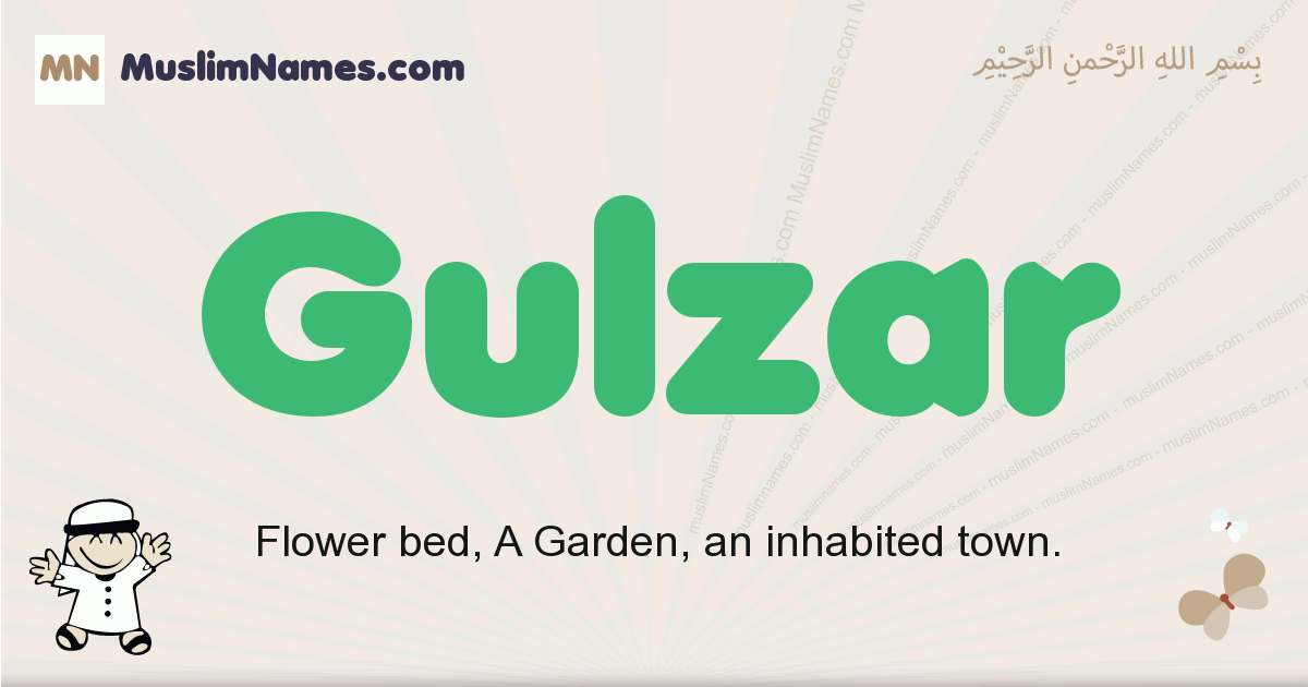 Gulzar muslim boys name and meaning, islamic boys name Gulzar