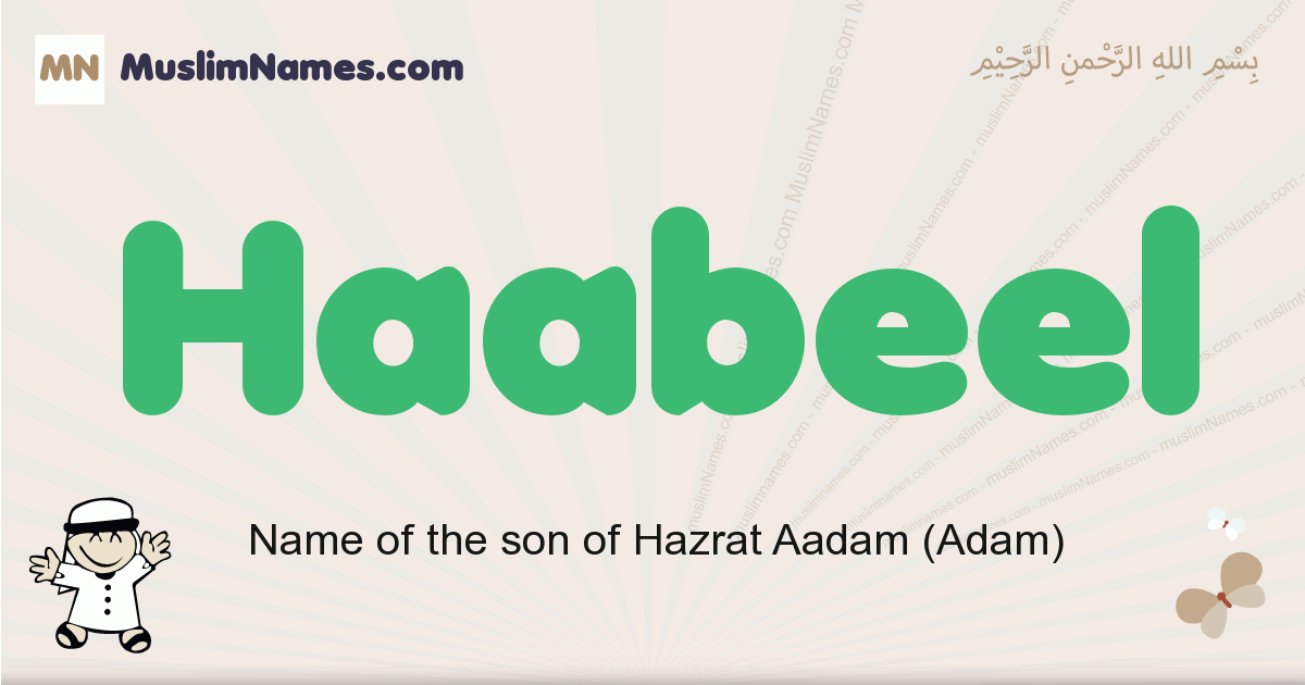 Haabeel muslim boys name and meaning, islamic boys name Haabeel