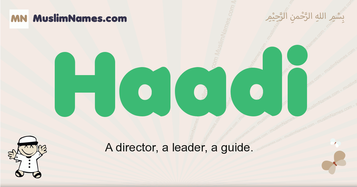 Haadi muslim boys name and meaning, islamic boys name Haadi