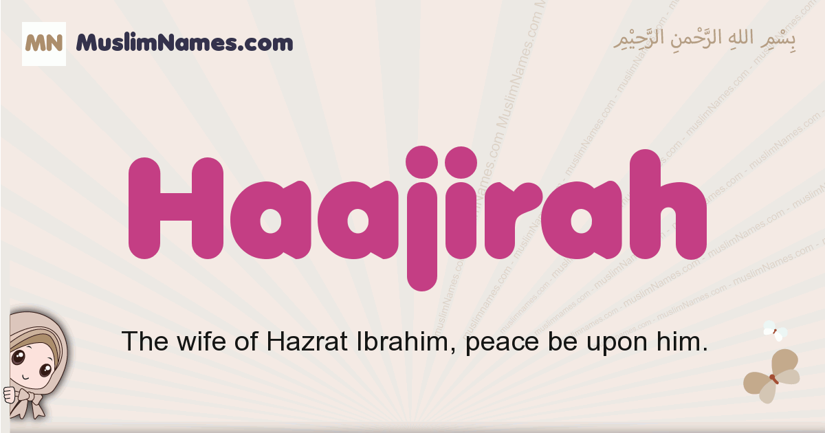 Haajirah muslim girls name and meaning, islamic girls name Haajirah