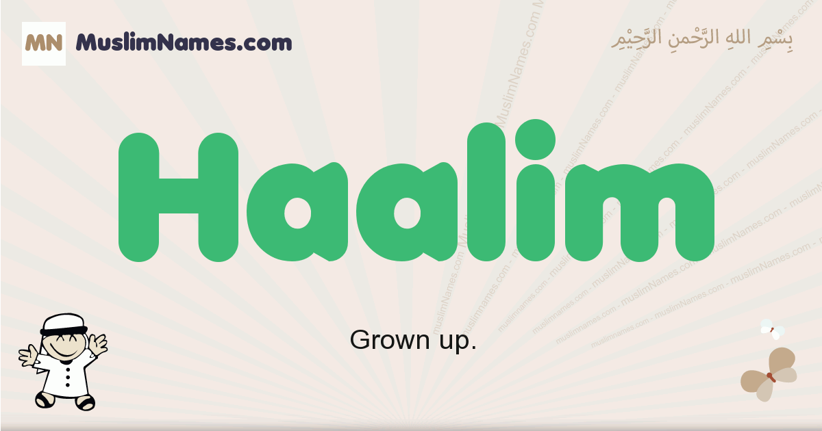Haalim muslim boys name and meaning, islamic boys name Haalim