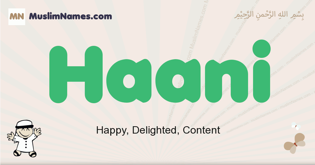 Haani muslim boys name and meaning, islamic boys name Haani