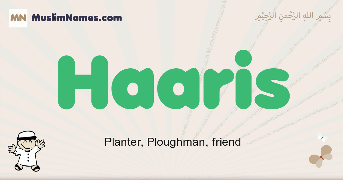 Haaris muslim boys name and meaning, islamic boys name Haaris