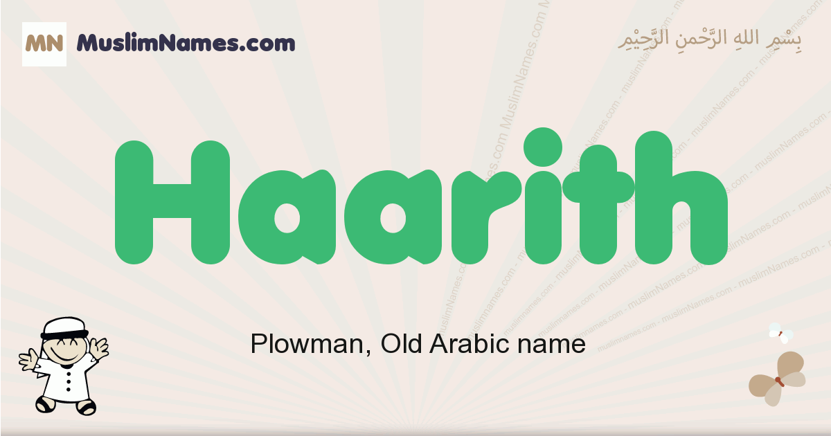 Haarith muslim boys name and meaning, islamic boys name Haarith