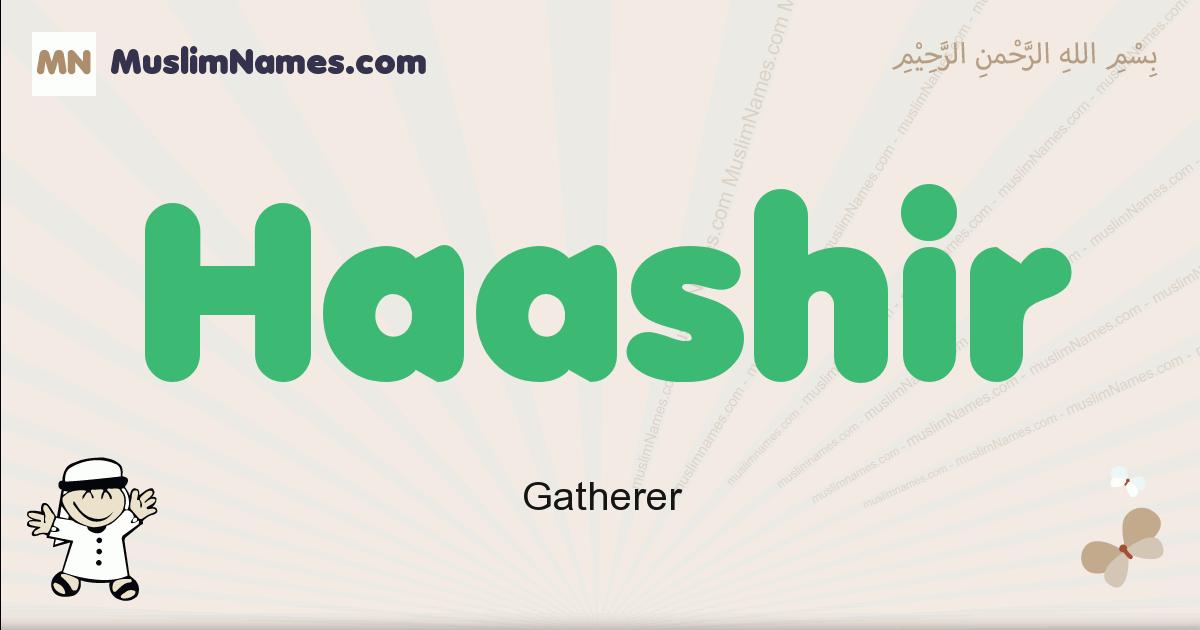 Haashir muslim boys name and meaning, islamic boys name Haashir