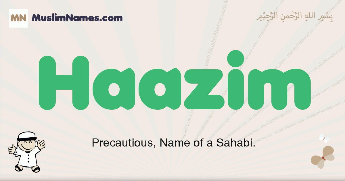Haazim muslim boys name and meaning, islamic boys name Haazim