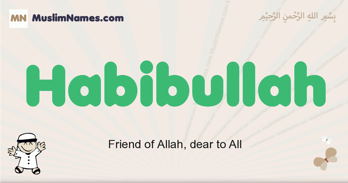 habibullah muslim boys name and meaning, islamic boys name habibullah