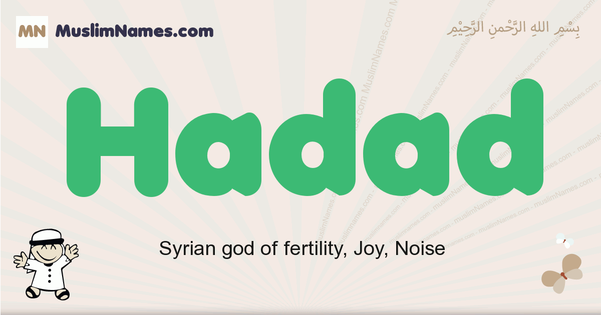 Hadad muslim boys name and meaning, islamic boys name Hadad