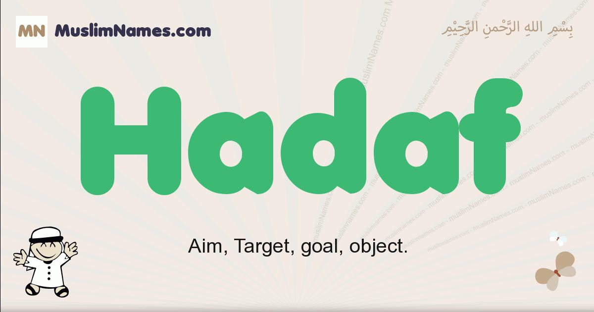 Hadaf muslim boys name and meaning, islamic boys name Hadaf