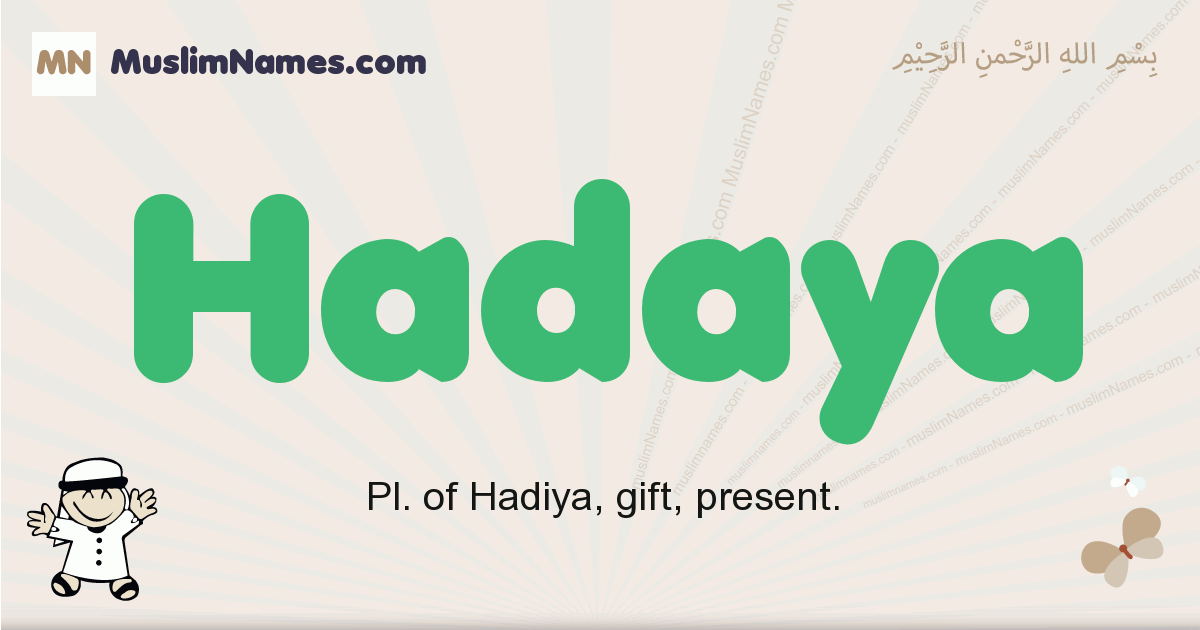 Hadaya muslim boys name and meaning, islamic boys name Hadaya