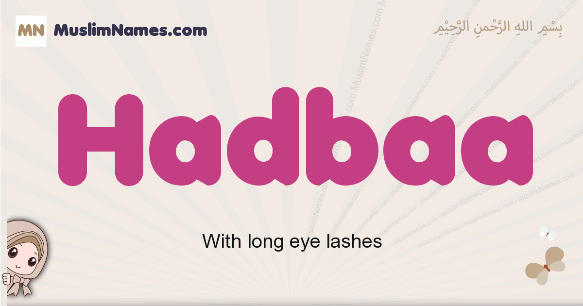 Hadbaa muslim girls name and meaning, islamic girls name Hadbaa