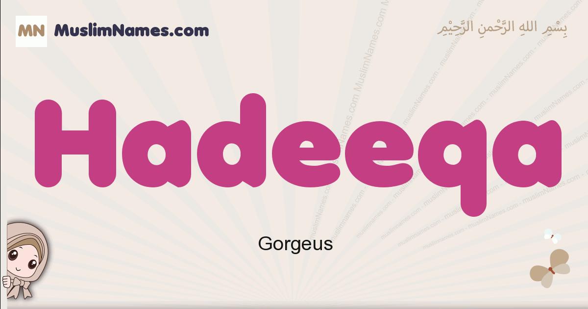 Hadeeqa muslim girls name and meaning, islamic girls name Hadeeqa