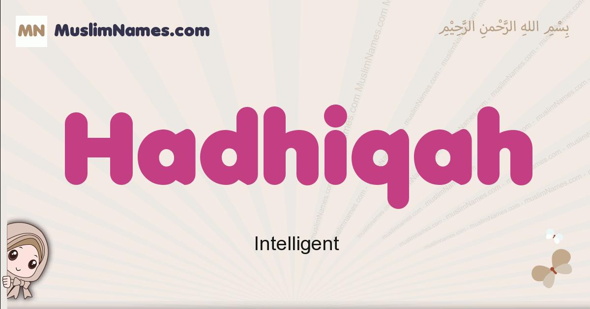 Hadhiqah muslim girls name and meaning, islamic girls name Hadhiqah