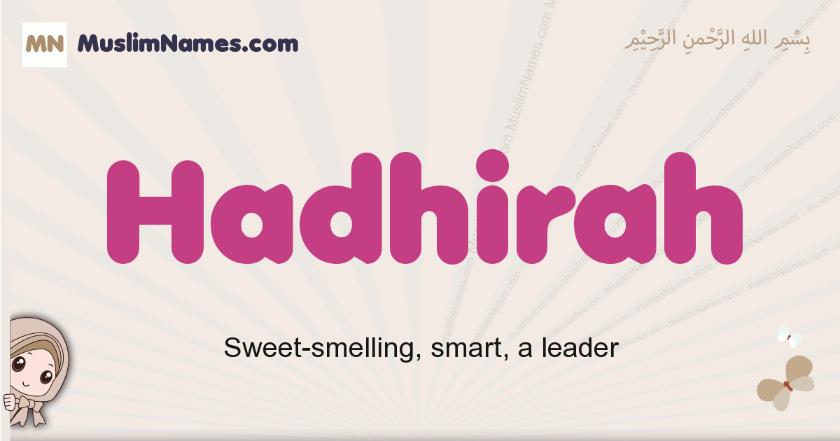 Hadhirah muslim girls name and meaning, islamic girls name Hadhirah