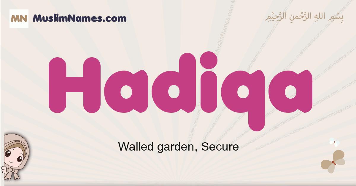 Hadiqa muslim girls name and meaning, islamic girls name Hadiqa