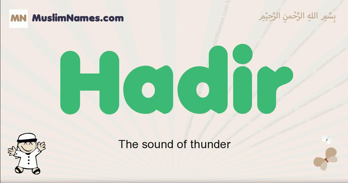 Hadir muslim boys name and meaning, islamic boys name Hadir