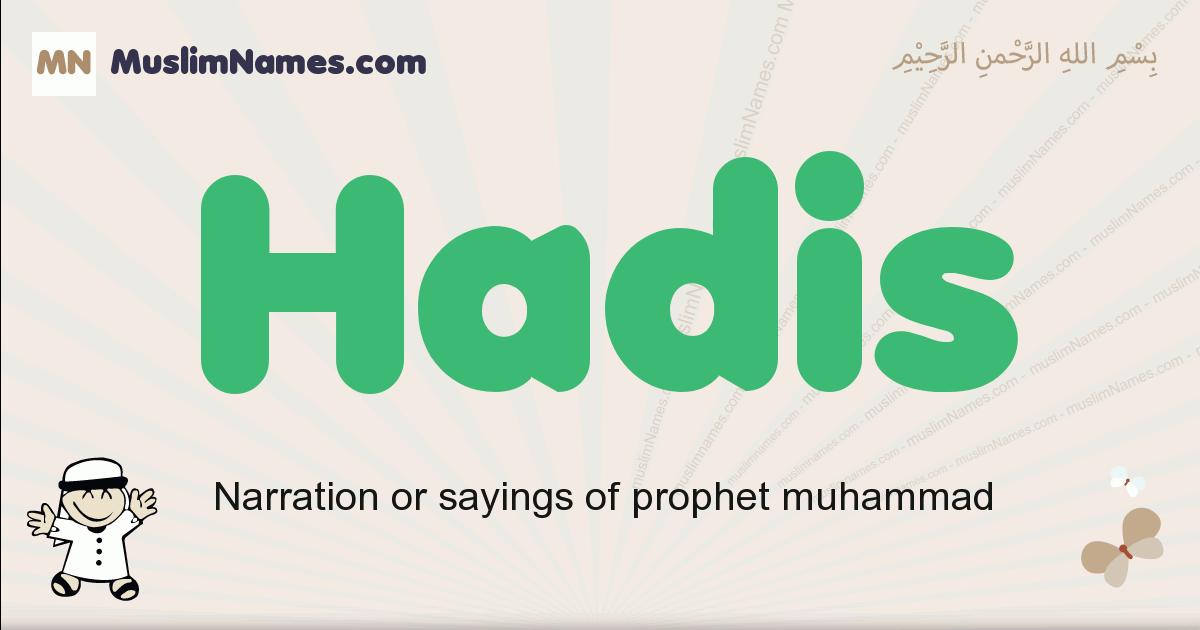 Hadis muslim boys name and meaning, islamic boys name Hadis