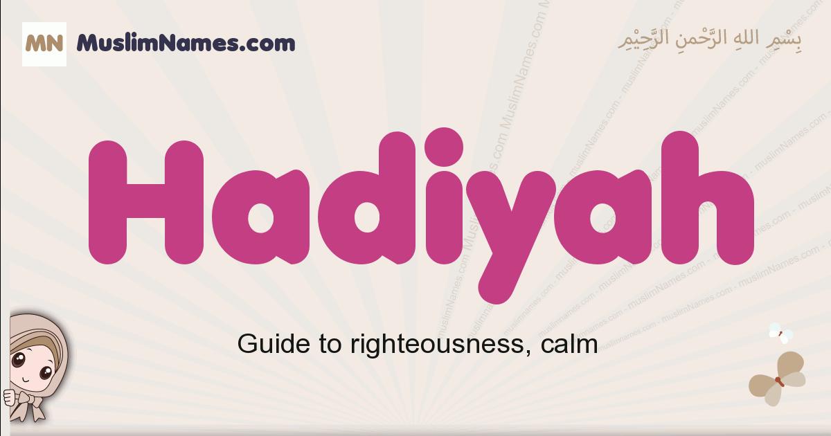 Hadiyah muslim girls name and meaning, islamic girls name Hadiyah