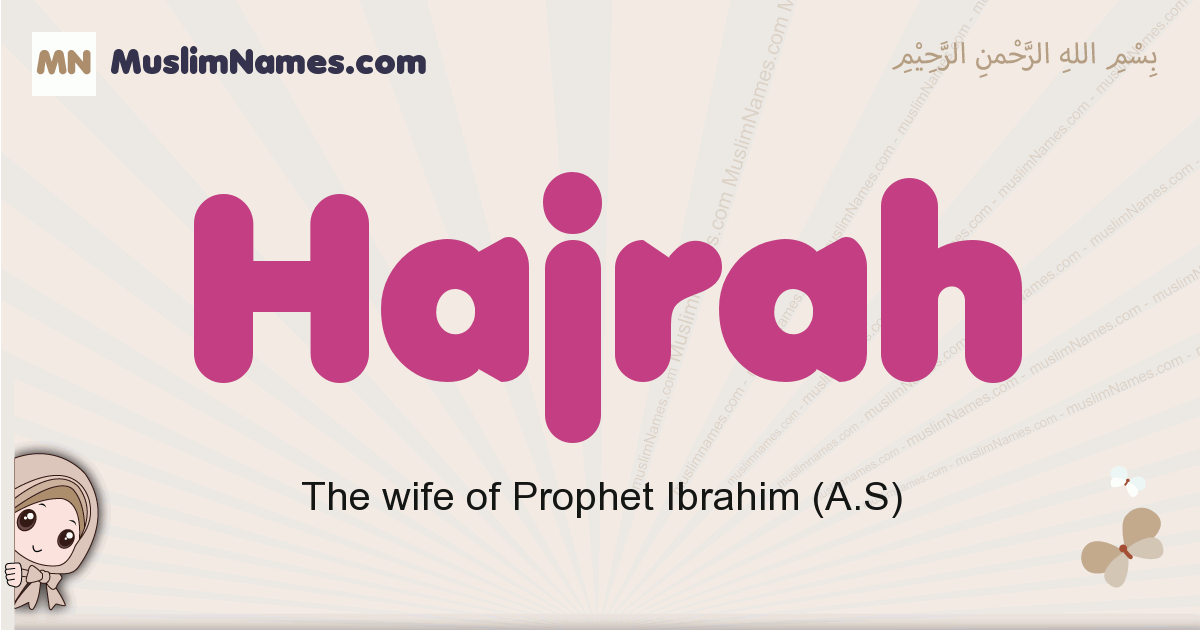 Hajrah muslim girls name and meaning, islamic girls name Hajrah