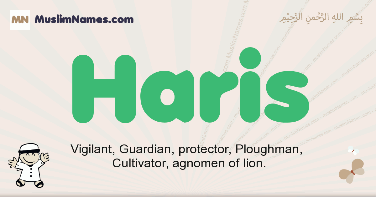 Haris muslim boys name and meaning, islamic boys name Haris