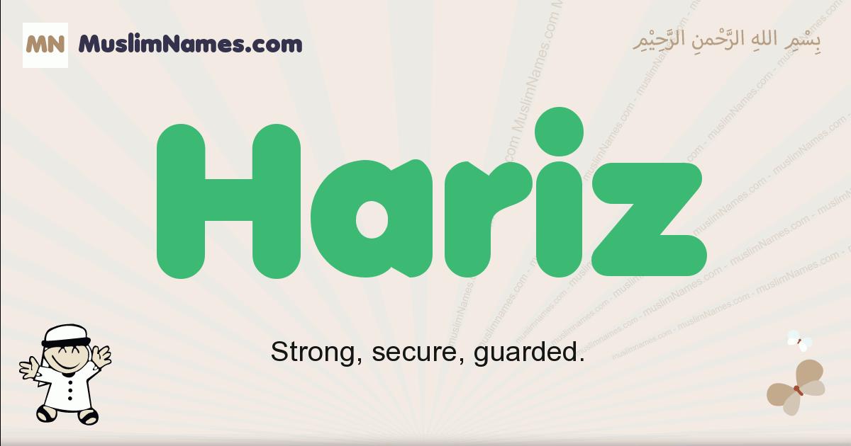 Hariz muslim boys name and meaning, islamic boys name Hariz