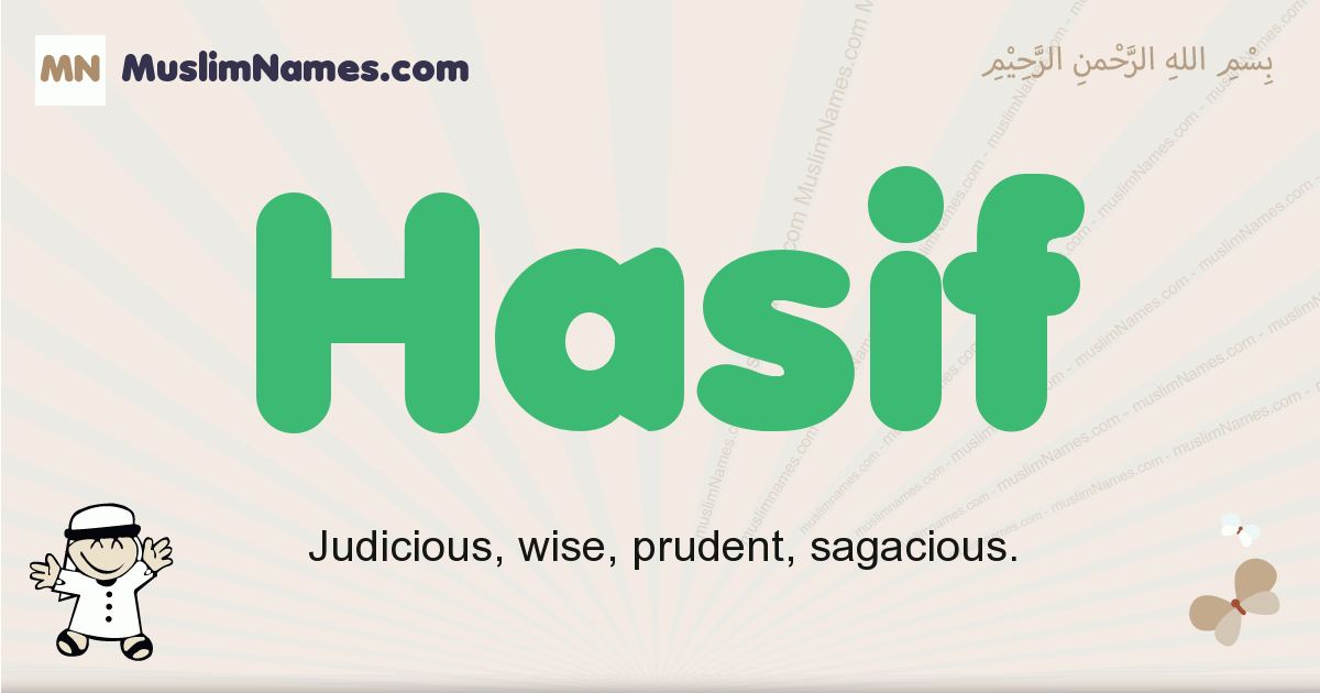 Hasif muslim boys name and meaning, islamic boys name Hasif