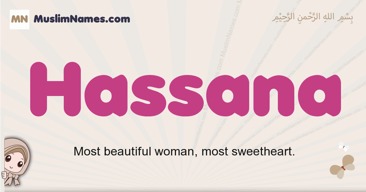Hassana muslim girls name and meaning, islamic girls name Hassana