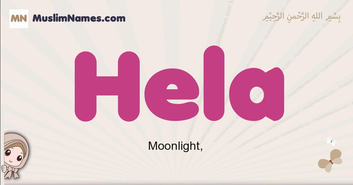 Hela muslim girls name and meaning, islamic girls name Hela