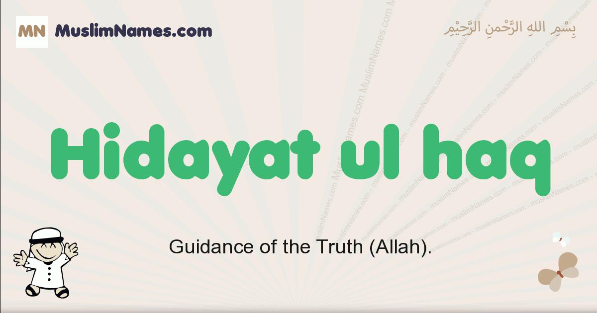 Hidayat Ul Haq muslim boys name and meaning, islamic boys name Hidayat Ul Haq