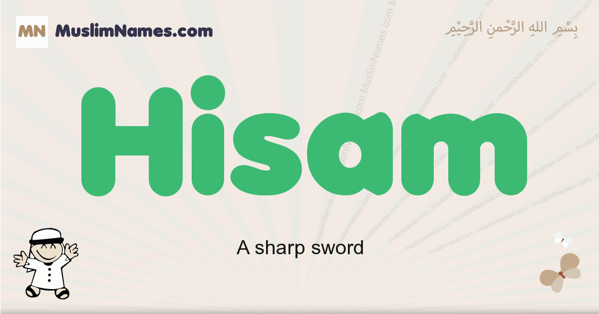 Hisam muslim boys name and meaning, islamic boys name Hisam