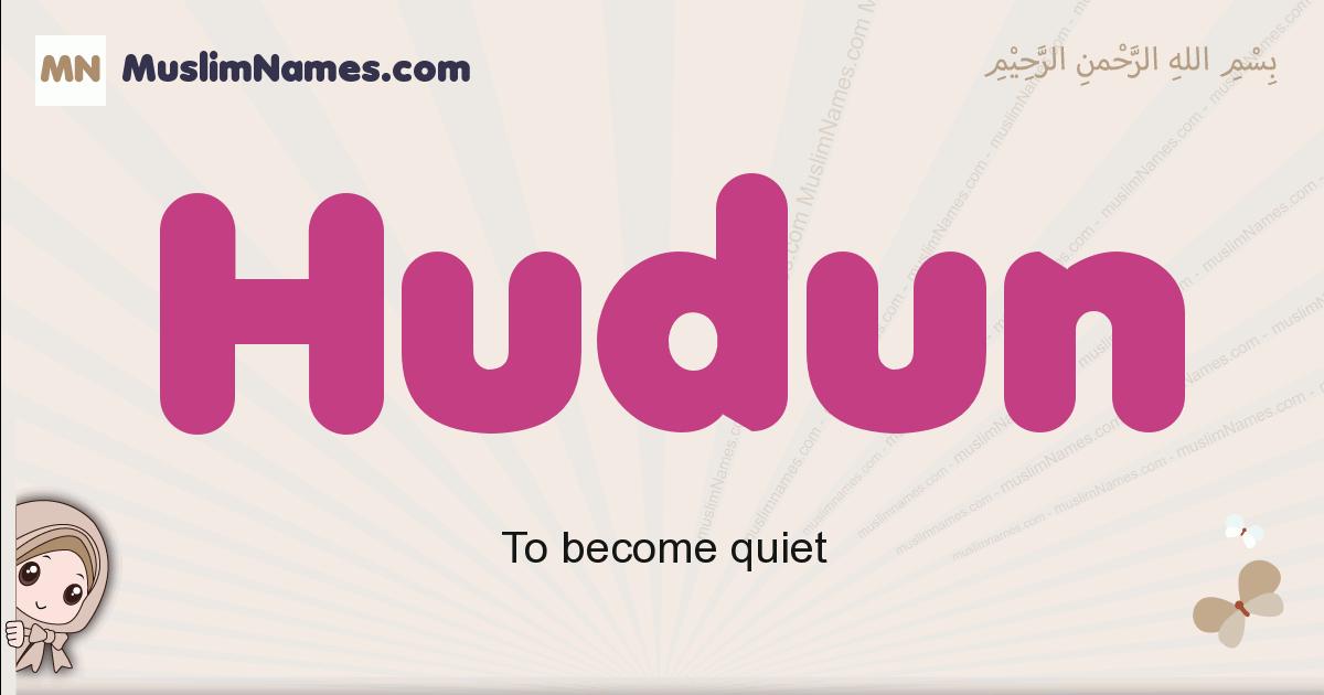 Hudun muslim girls name and meaning, islamic girls name Hudun