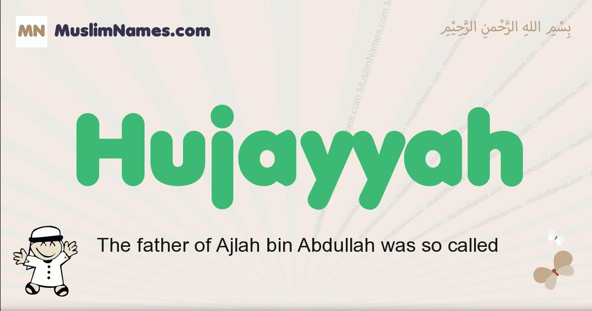 Hujayyah muslim boys name and meaning, islamic boys name Hujayyah