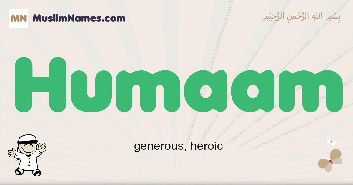 Humaam muslim boys name and meaning, islamic boys name Humaam