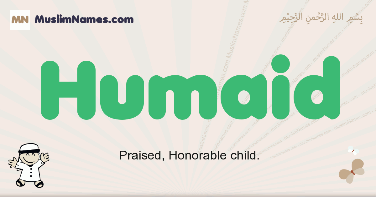Humaid muslim boys name and meaning, islamic boys name Humaid