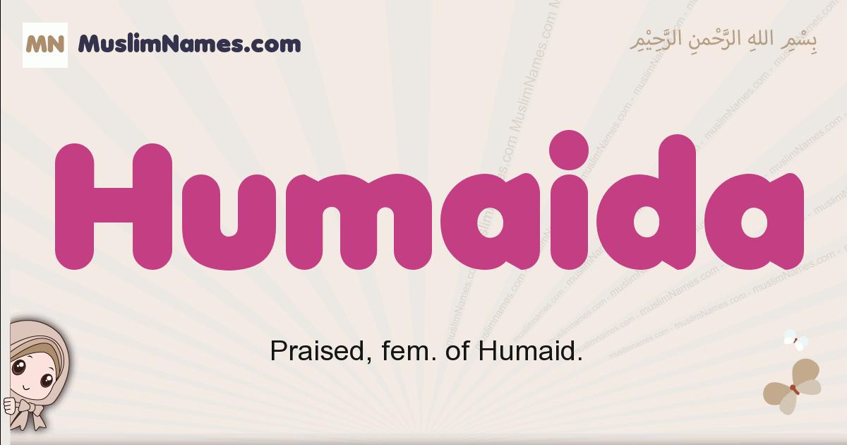 Humaida muslim girls name and meaning, islamic girls name Humaida