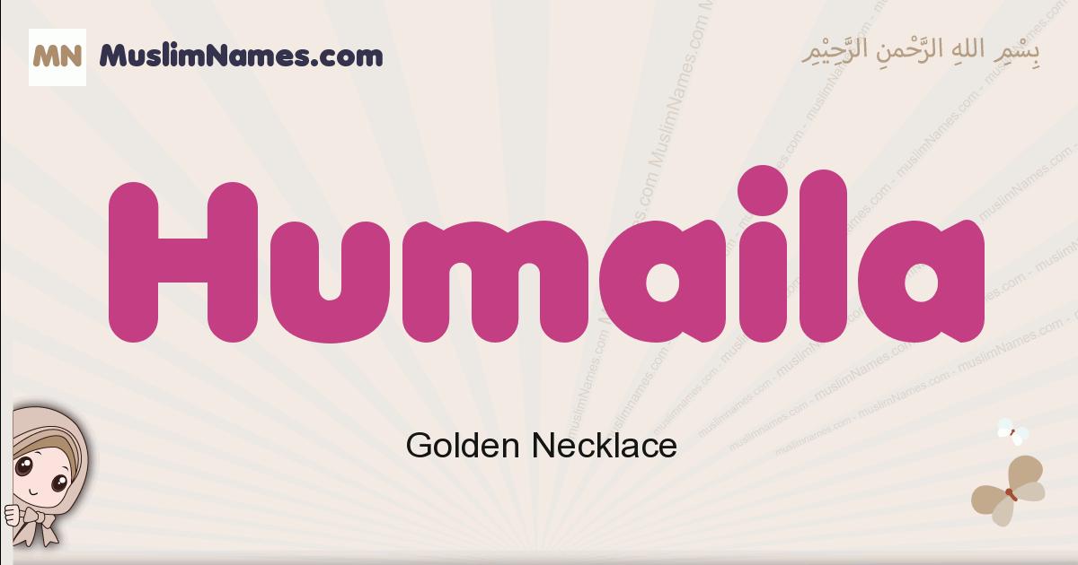 Humaila muslim girls name and meaning, islamic girls name Humaila