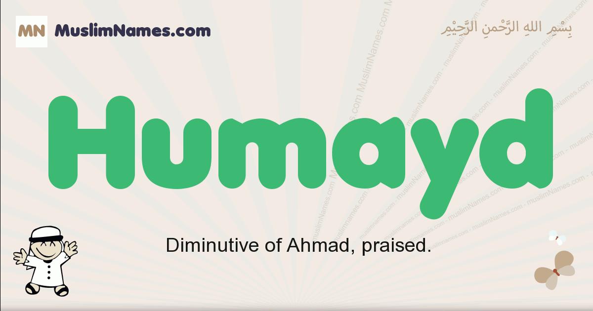 Humayd muslim boys name and meaning, islamic boys name Humayd