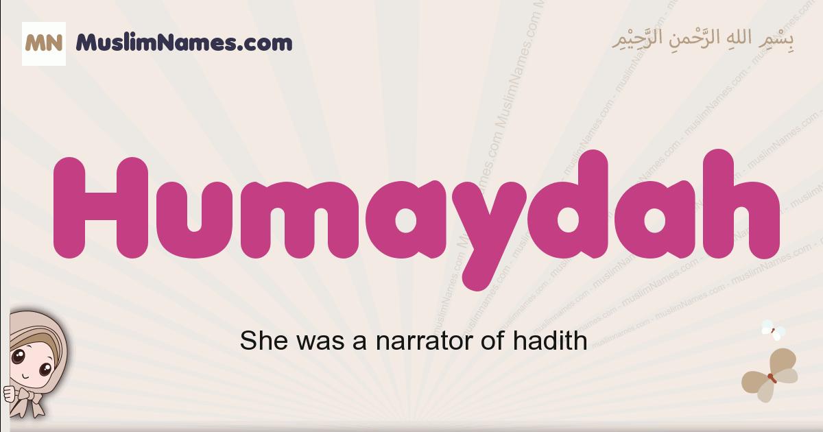 Humaydah muslim girls name and meaning, islamic girls name Humaydah