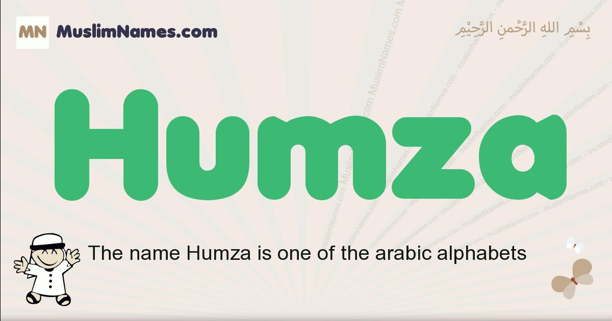 Humza muslim boys name and meaning, islamic boys name Humza
