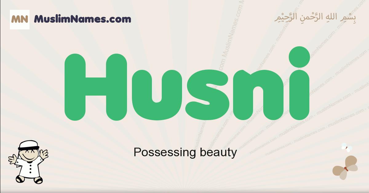 Husni muslim boys name and meaning, islamic boys name Husni